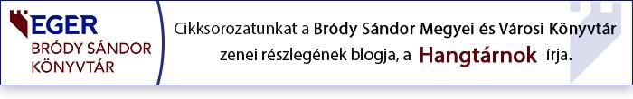 Hangtárnok - A Bródy Sándor Megyei és Városi Könyvtár Zenei részlegének blogja