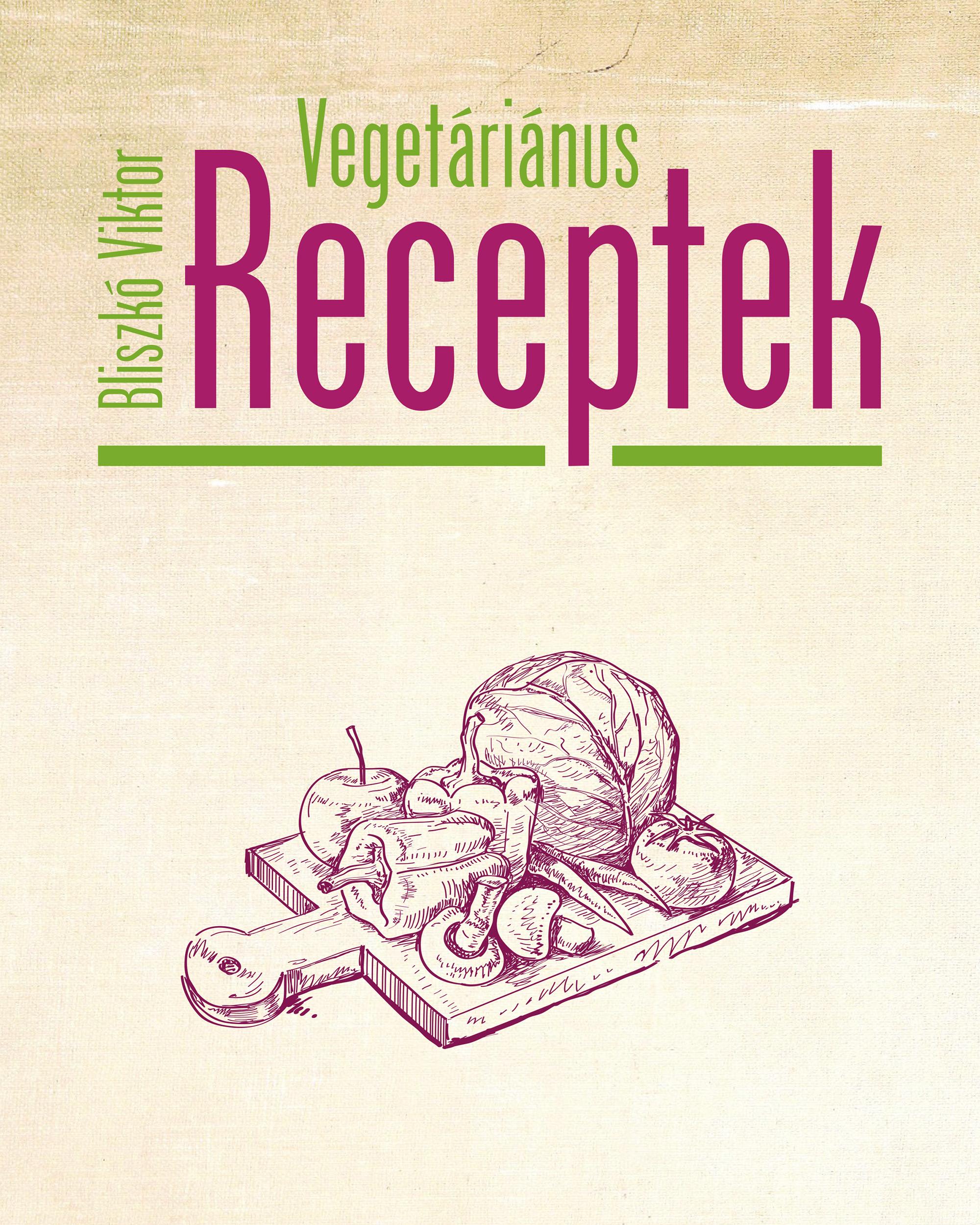 Bliszkó-Viktor-Vegetáriánus-receptek-2